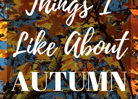 Things I Like About Autumn--Although autumn is not my favorite time of year, I thought it was important to take time to remember that there are reasons to celebrate this season. | cassiecreley.com