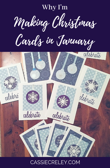 Why I'm Making Christmas Cards in January – Thoughts on enjoying crafting with chronic illness | cassiecreley.com