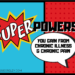 Superpowers You Gain From Chronic Illness and Chronic Pain—Some humorous examples, as well as some that really are superpowers we could use more of. | cassiecreley.com